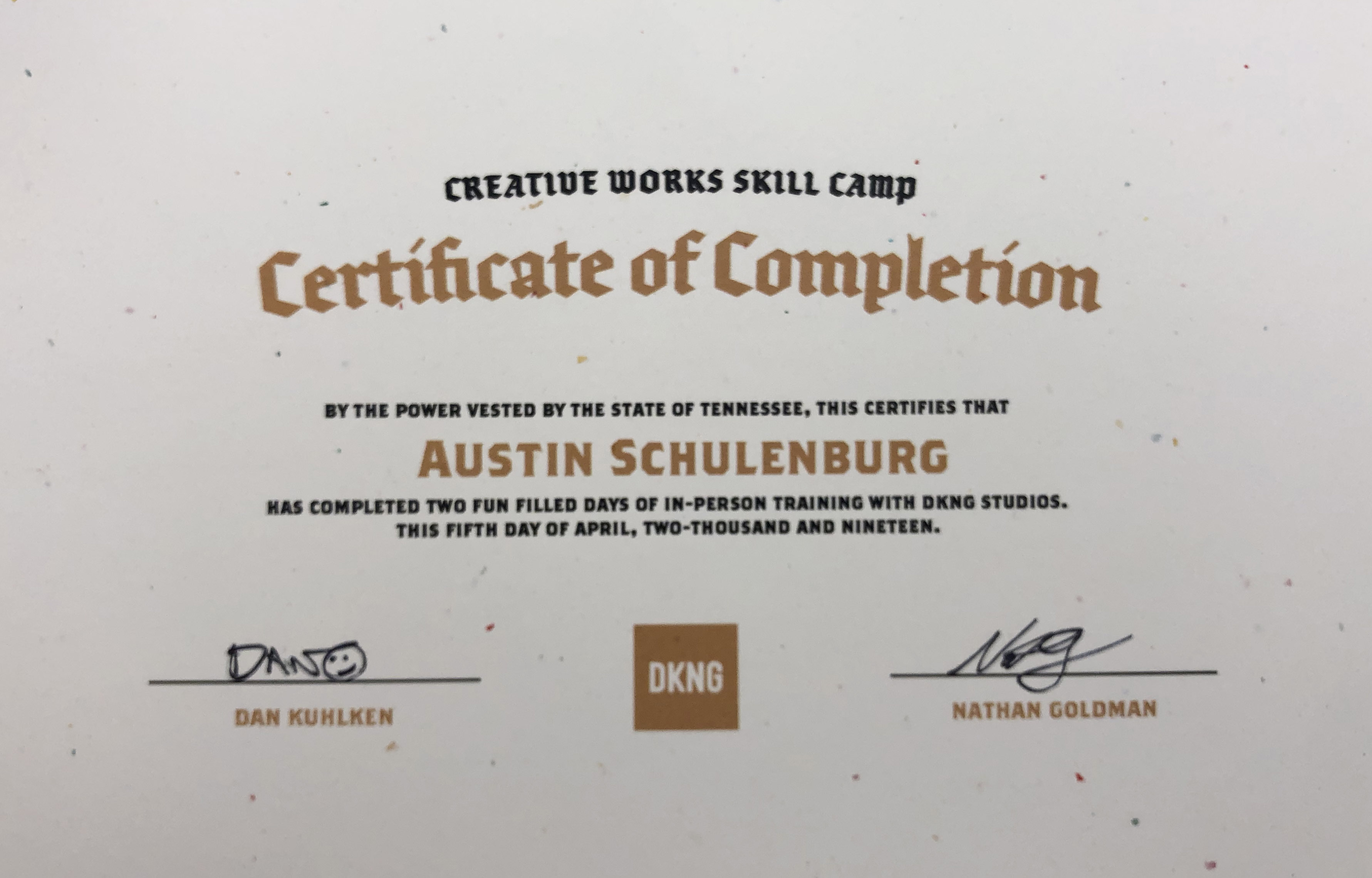 Austin's Creative Works Skills Camp Certificate of Completion, signed by Dan and Nathan